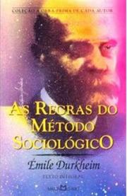 As Regras do Método Sociológico