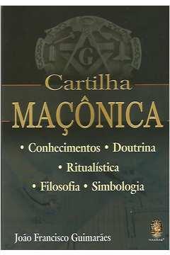 Cartilha Maçônica-conhecimentos-doutrina -ritualística -filosofia-simb