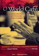 O World Café