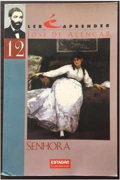 Livro: Ler é Aprender: Senhora - José de Alencar | Estante Virtual