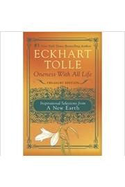 Eckhart Tolle Oneness With All Life