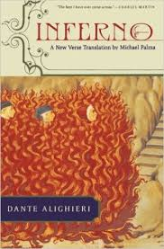 Inferno - a New Verse Translation By Michael Palma (vol 1)