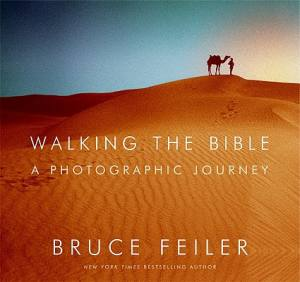 Walking the Bible a Photographic Journey
