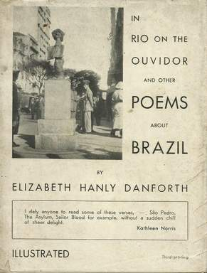 In Rio on the Ouvidor and Other Poems About Brazil By Elizabeth Hanly