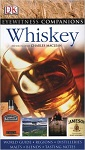 Eyewitness Companions - Whiskey (eyewitness Companion Guides)