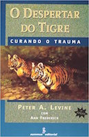 O Despertar do Tigre - Curando o Trauma