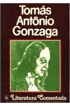 Literatura Comentada - Tomás Antônio Gonzaga