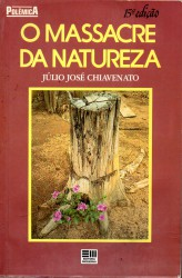 O Massacre da Natureza