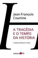 A Tragédia e o Tempo da História