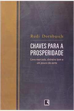 Livros de rudiger dornbusch estante virtual chaves para a prosperidade livre mercado dinheiro bom e um pouco de s fandeluxe Images