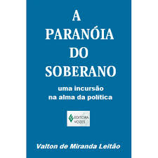A Paranóia do Soberano
