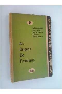 As Origens do Fascismo