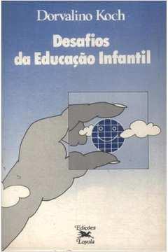 Desafios da Educação Infantil