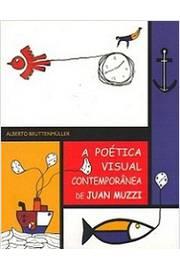 A Poética Visual Contemporânea de Juan Muzzi