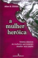 A Mulher Heroica