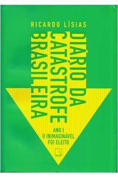 Diário da Catástrofe Brasileira