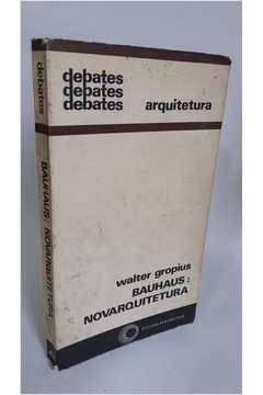 Bauhaus: Novarquitetura.