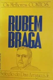 Os Melhores Contos Rubem Braga