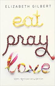 Eat Pray Love - One Womans Search For Everything