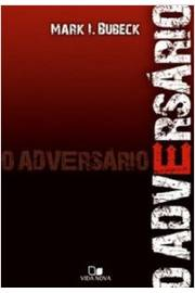 O Adversario de Mark L. Bubeck pela Vida Nova (2009)