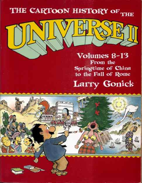 The Cartoon History of the Universe II - Volumes 8-13