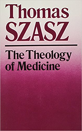 The Theology of Medicine