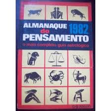 Almanaque do Pensamento 1982 o Mais Completo Guia Astrologic