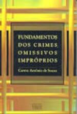 Fundamentos dos Crimes Omissivos Impróprios