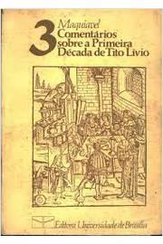 """Comentários Sobre a Primeira Década de Tito Lívio (""""discorsi"""")"""