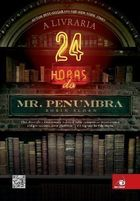 Livraria 24 Horas do Mr. Penumbra