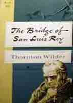 The Bridge of Sam Luis Rey