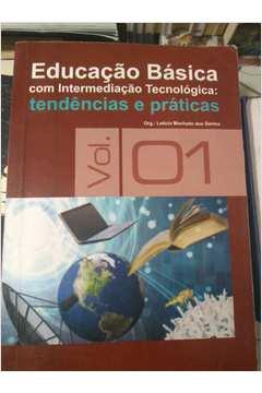 Educação Básica Com Intermediação Tecnológica: Tendências e Práticas 1