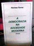 A Democracia na Sociedade Moderna