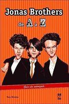 Jonas Brothers de a a Z