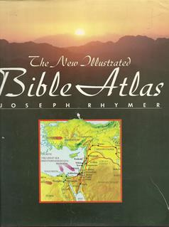 The New Ilustrated Bible Atlas