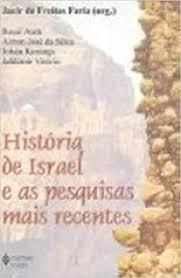 Livro: História de Israel e as Pesquisas Mais Recentes - Jacir de Freitas  Faria Org. | Estante Virtual