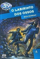 O Labirinto dos Ossos (the 39 Clues, #1)