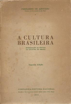 Livro: A Cultura Brasileira - Fernando de Azevedo | Estante Virtual