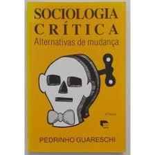 o livro sociologia critica pedrinho guareschi