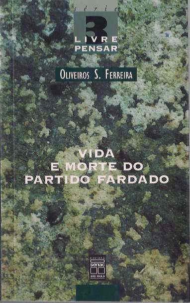 Resultado de imagem para Livros Oliveiros S. Ferreira