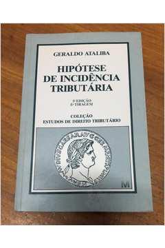Hipótese de Incidência Tributária - 5ª Ed.