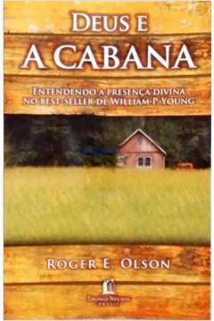 Deus e a Cabana