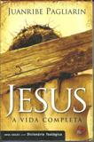 Jesus a Vida Completa