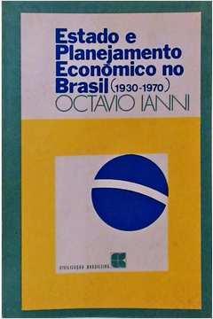 Estado e Planejamento Economico no Brasil(1930 -1970)