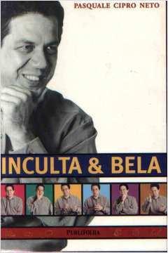 Inculta & Bela