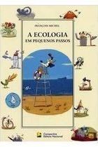 A Ecologia Em Pequenos Passos