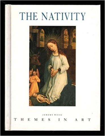 The Nativity - Themes in Art