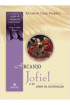Arcanjo Jofiel e os Anjos da Iluminaçao