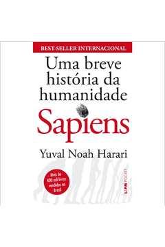 Sapiens: uma Breve História da Humanidade - Ed. Bolso