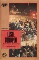 Leste Europeu - a Revolução Democrática